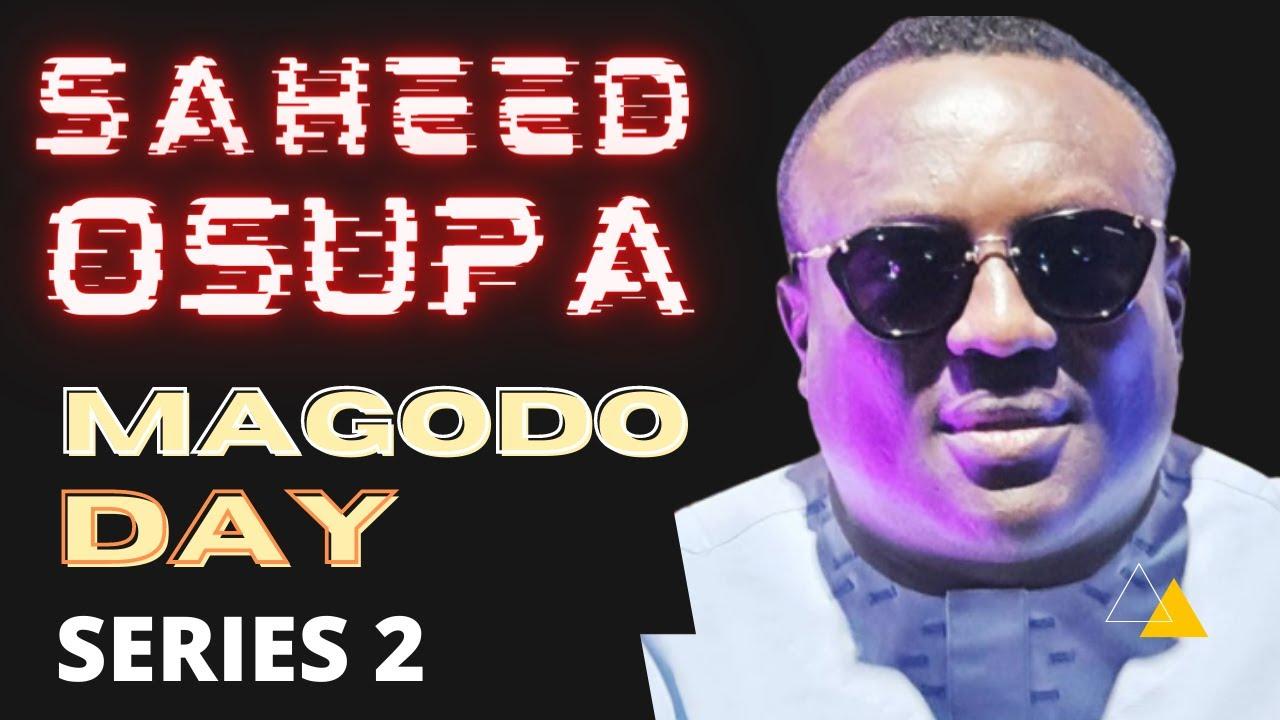 Download Saheed Osupa in Magodo Day Series 2   SAHEED OSUPA LATEST 2021 LIVE SHOW