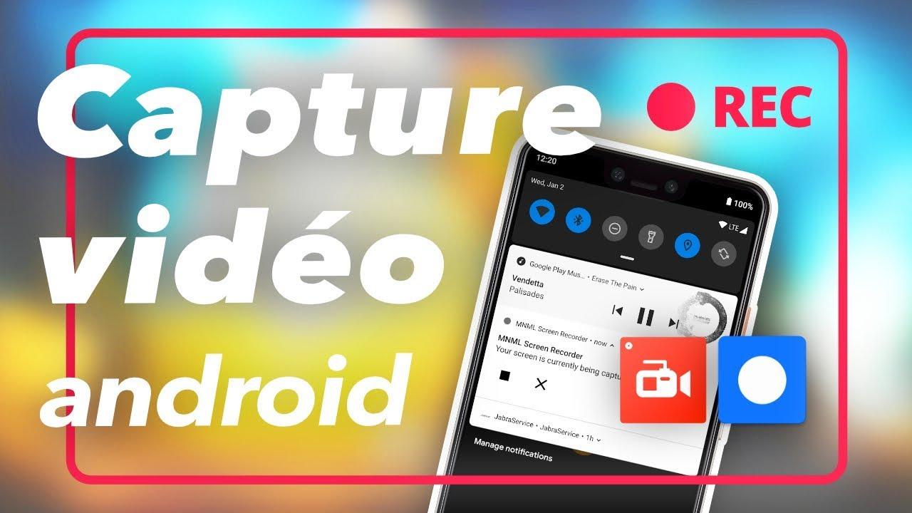 Comment Enregistrer L Ecran De Son Smartphone Sur Android Notre Tuto Youtube