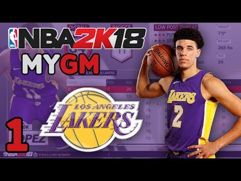 "NBA 2K18: Los Angeles Lakers MyGM ep. 1 - ""Welcome to L.A"""