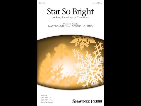 Star So Bright (A Song for Winter or Christmas) (2-Part) - by Mary Donnelly & George L.O. Strid