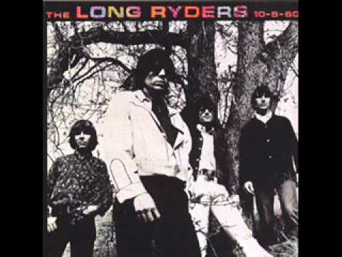 The Long Ryders - And She Rides