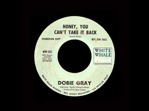Dobie Gray - Honey, You Can't Take It Back