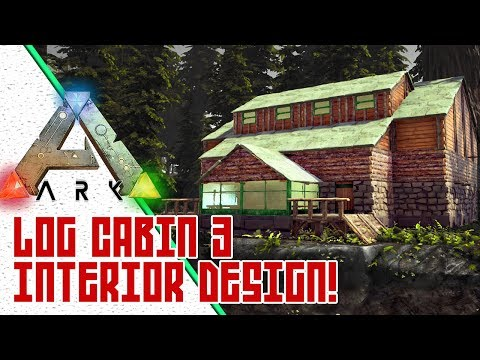 ARK Log Cabin Interior Design w/ UTC! - Exploring Ragnarok Official Map - Awesome ARK Base Locations