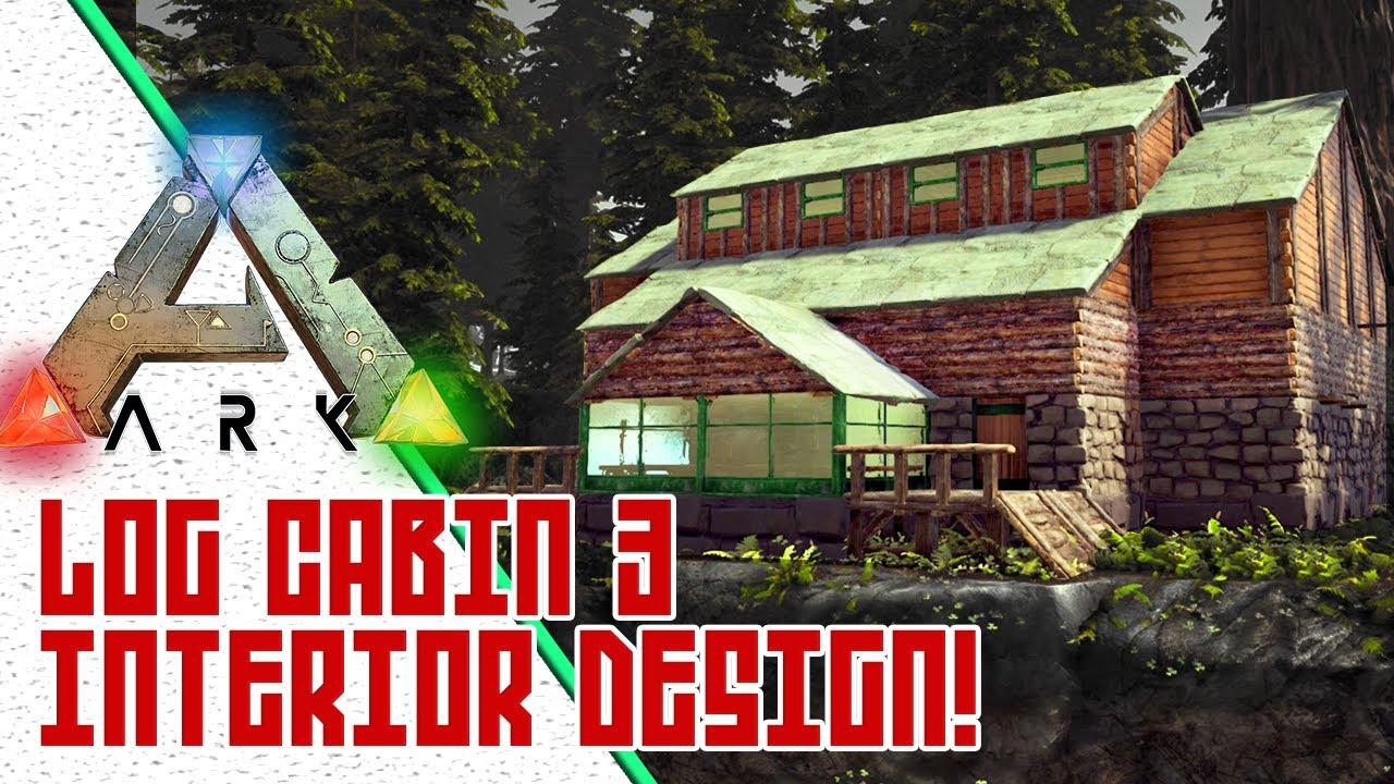 ARK Log Cabin Interior Design w/ UTC! - Exploring Ragnarok Official
