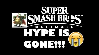 SMASH ULTIMATE HYPE IS GONE? | Smash Bros rant