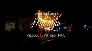 RapSouL x SVB x Enp x MAC - Maraju [Official Music Video]