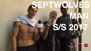 SEPTWOLVES | MAN SUMMER 2017 | FULL FASHION SHOW | EXCLUSIVE BY MODEYES TV