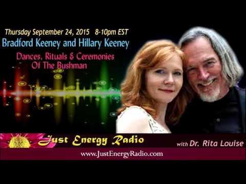 Dances, Rituals & Ceremonies Of The Bushman - Bradford and Hillary Keeney- Just Energy Radio