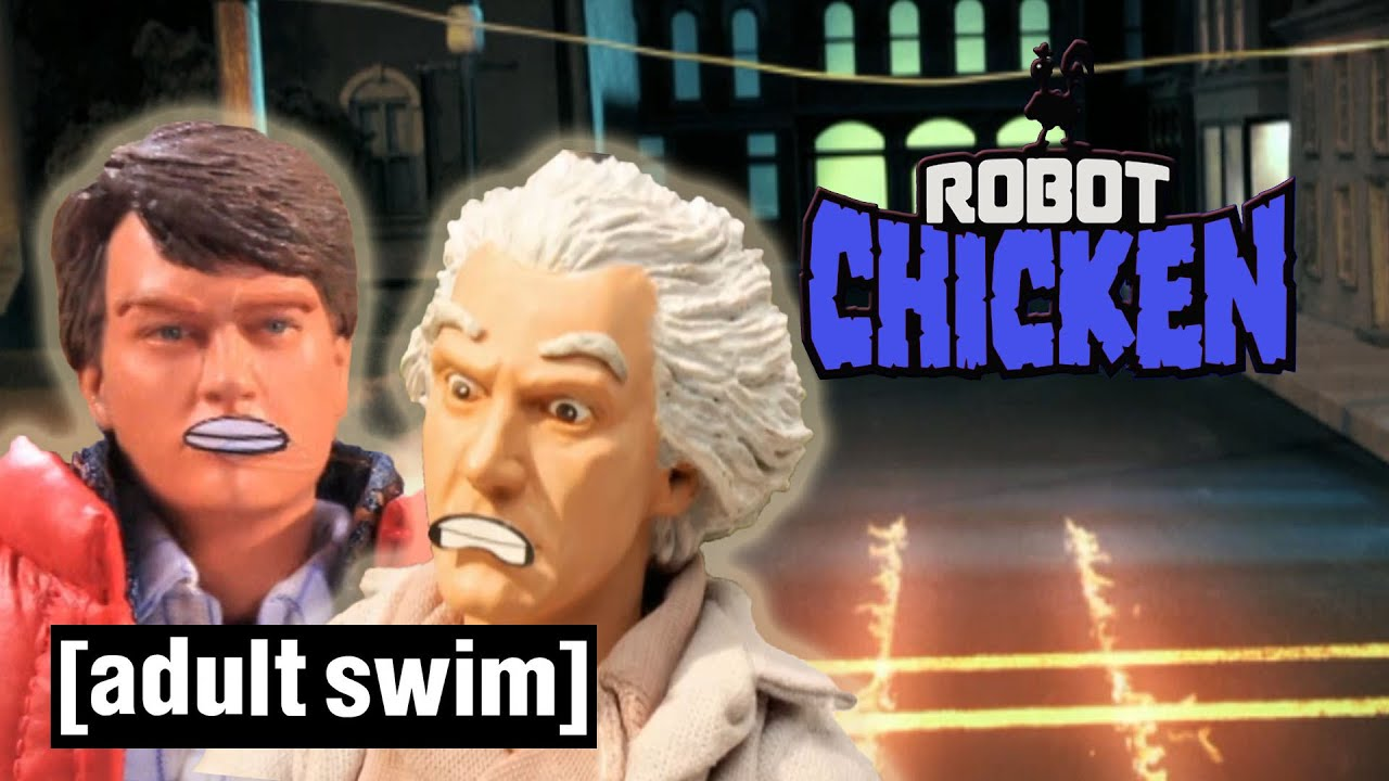 The Best Of Back To The Future Robot Chicken Adult Swim Youtube