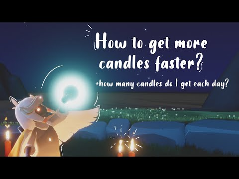 How to get candles fast? + how many do I get each day? | Sky: Children of the Light