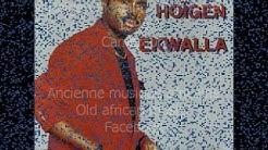 Hoïgen Ekwalla - Mon Amie (1994) Cameroun