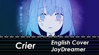 Crier / クライヤ (English Cover) 【JoyDreamer】