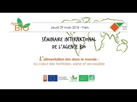 Séminaire international de l'Agriculture Biologique – 29 mars 2018 – Paris