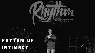 Rhythm of Intimacy ~ Christian Marriage and Sex ~ Sermons on Love
