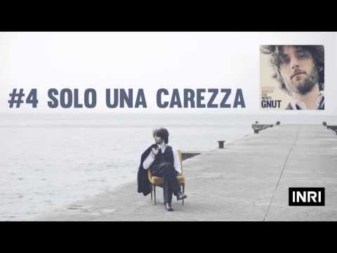 GNUT - Solo una carezza ( Original Album Version )