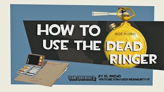 TF2: How to use the dead ringer
