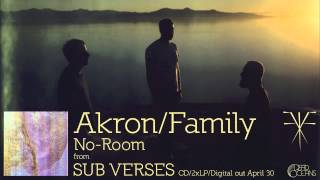 "Akron/Family - ""No-Room"" (Official Audio)"
