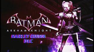 "BATMAN: ARKHAM KNIGHT ""Harley Quinn"" DLC story pack part 1"
