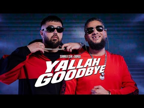 Summer Cem X Gringo - Yallah Goodbye