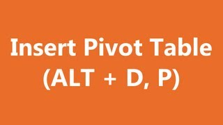 Excel Shortcuts - Pivot Table