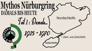 """Mythos Nürburgring"" Damals bis Heute - Teil 1: Damals... (german)"