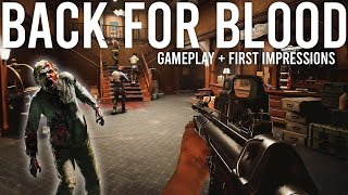 Back for Blood Gameplay and First Impressions