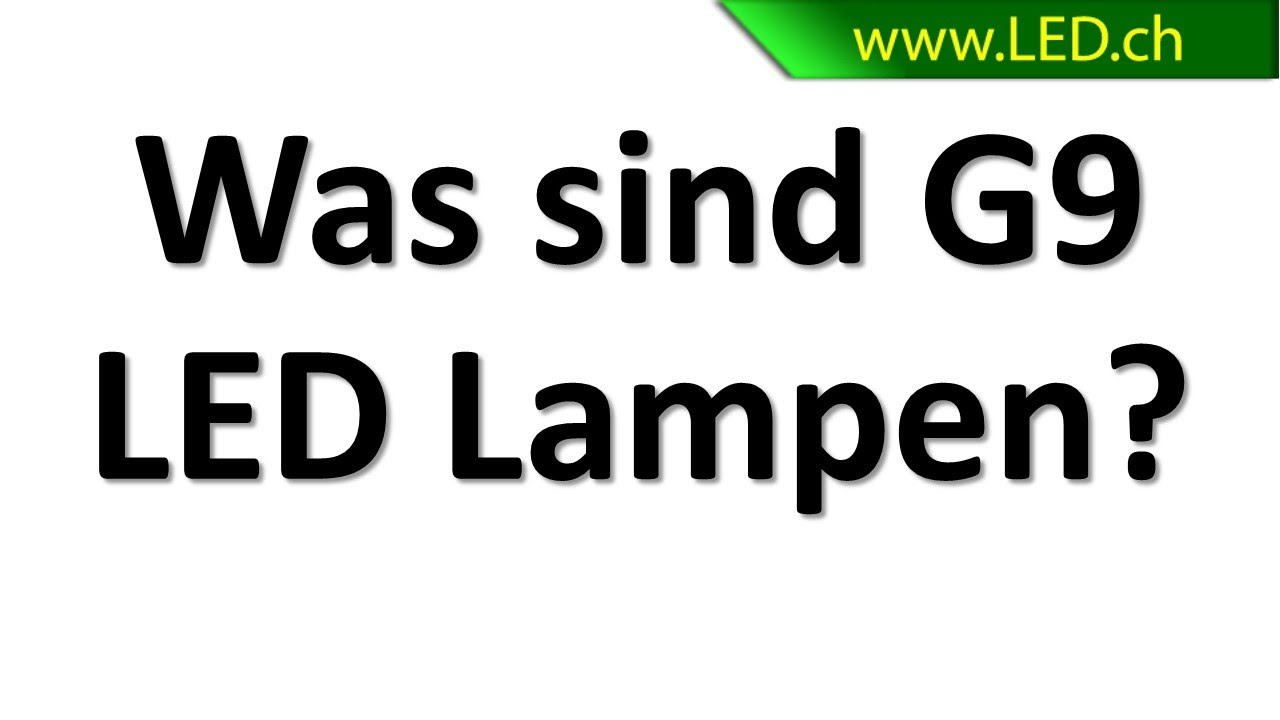 Charmant Was Ist G9 LED Lampen? ( Www.led.ch )