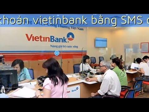 ViettinBank cách xem số dư tài khoản ViettinBank chỉ cần 1 tin nhắn
