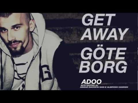 Adoo - Getaway Göteborg (ft. Sam-e & Alibrorsh)