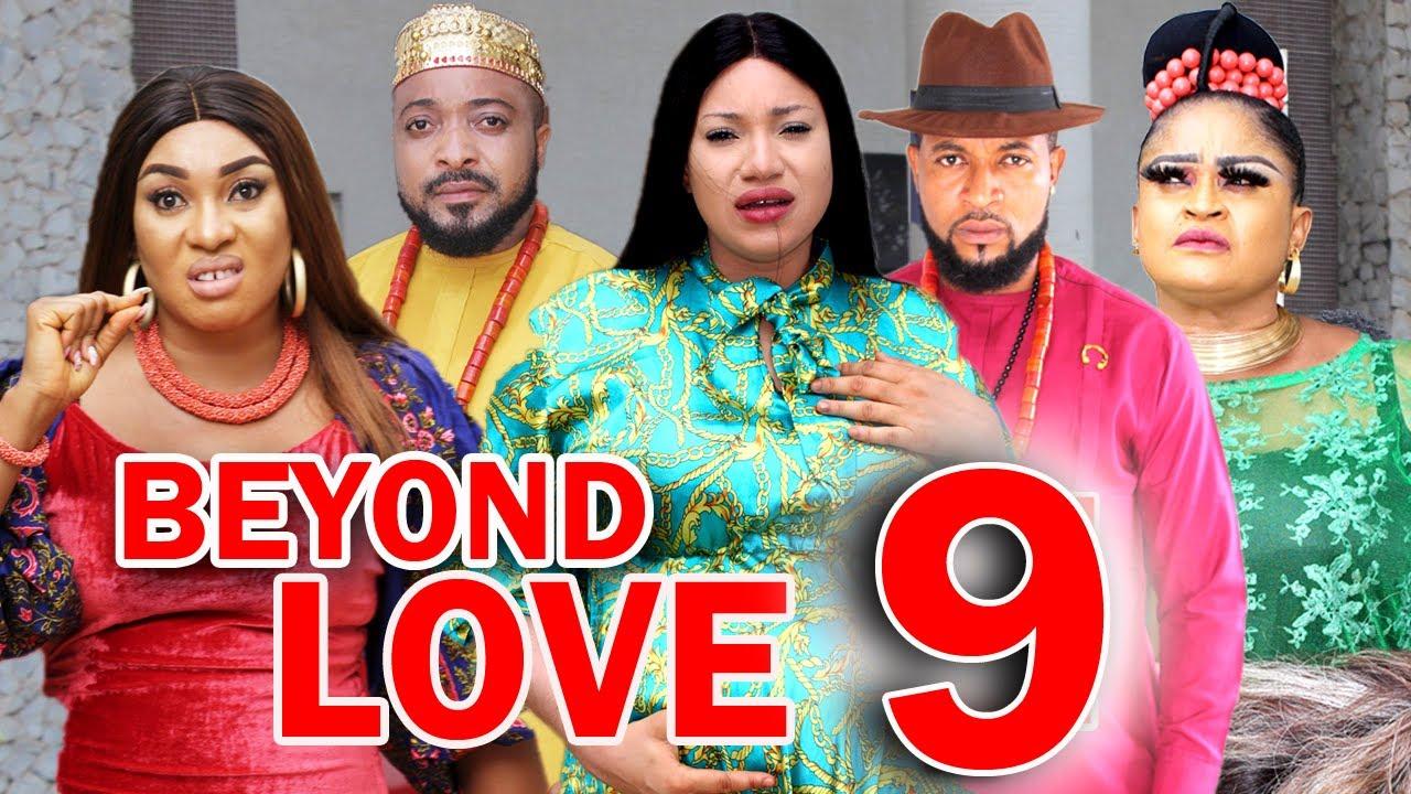 Download BEYOND LOVE (SEASON 9) - New Hit Movie 2021 Latest Nigerian Nollywood Movie