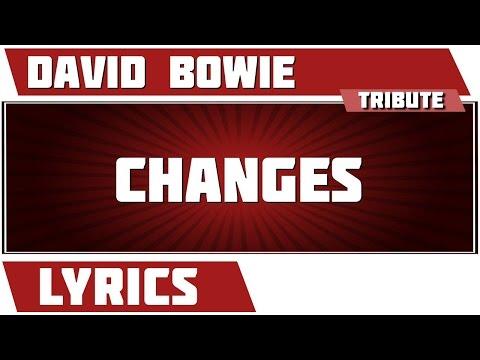Changes - David Bowie tribute - Lyrics