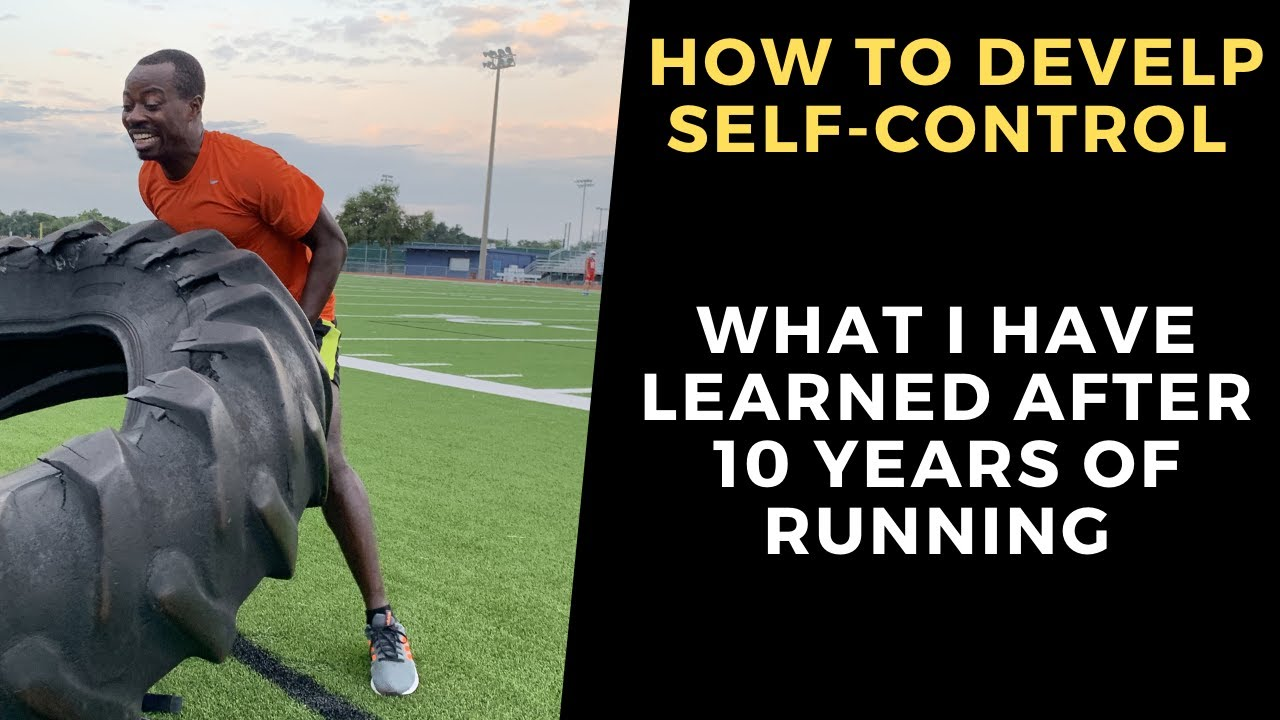 How to Develop Self-Control