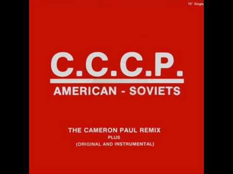 "C.C.C.P. - American Soviets (12"" Remix)"