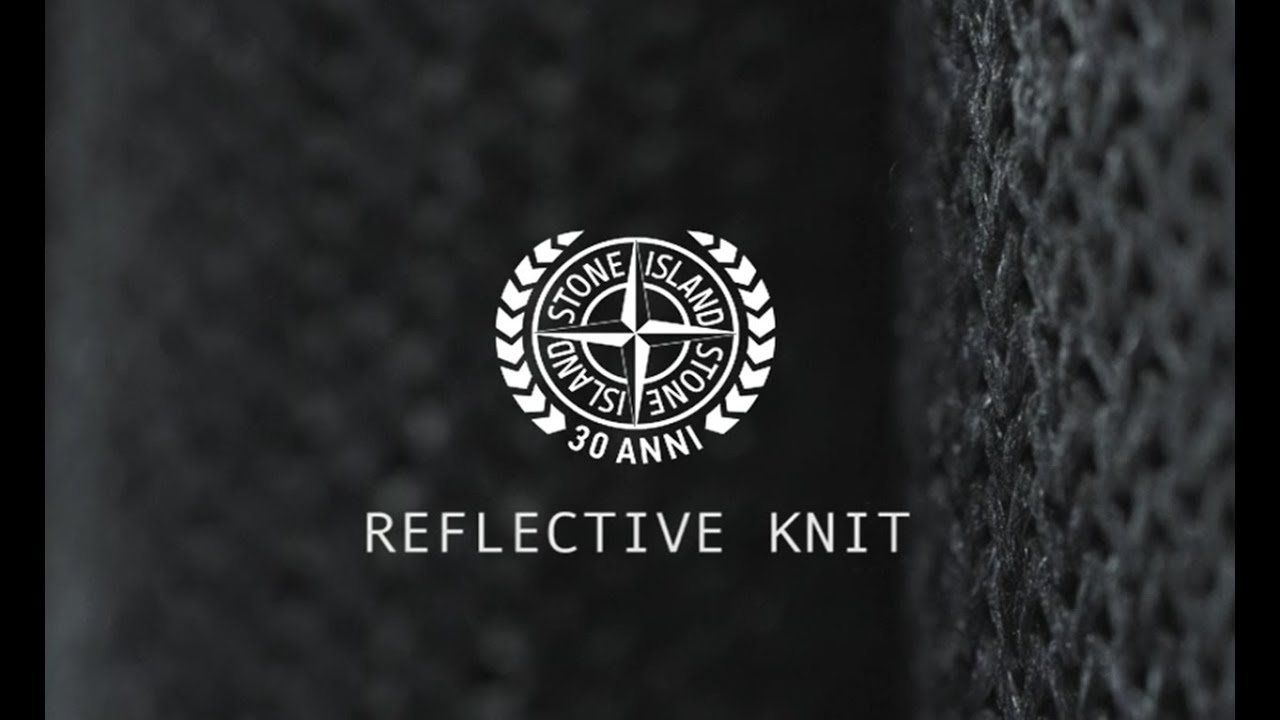 stone island aw 012 reflective knit 30th anniversary special youtube