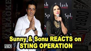 Sunny Leone & Sonu Sood REACTS on STING OPERATION