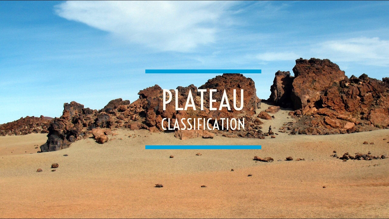 Plateau Classification : formation : Pied mount Plateau,Uplift plateau in  Geography: Geography UPSC