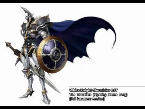 White Knight Chronicles OST - The Travellers (Opening theme song) [FULL JAPANESE VERSION]