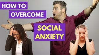 How to Overcome Social Anxiety in 3 Simple Steps | Adam LoDolce