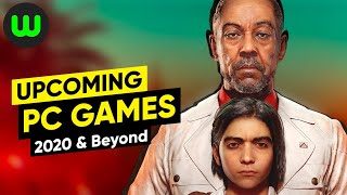 25 Upcoming PC Games of 2020, 2021, & Beyond
