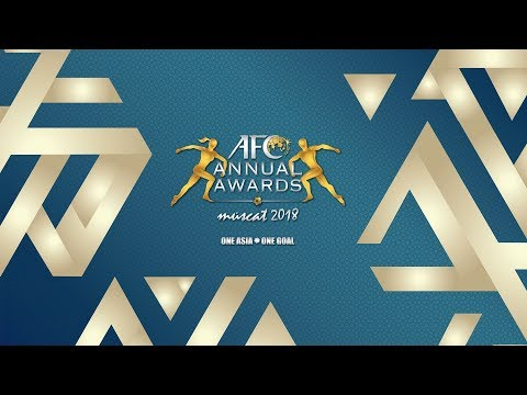 AFC Annual Awards  Muscat 2018