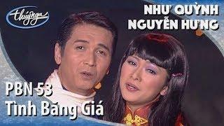 Như Quỳnh & Nguyễn Hưng - Tình Băng Giá (Lời Việt: Chu Minh Ký) PBN 53
