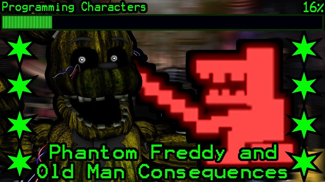 How will Phantom Freddy and Old Man Consequences work in Ultimate Custom  Night?