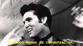 Elvis Presley - A Little Less Conversation (Subtitulado en Español)