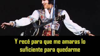 ELVIS PRESLEY - If you love me, let me know ( con subtitulos en español ) BEST SOUND
