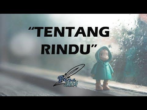 # PS # TENTANG RINDU | Musikalisasi Puisi