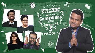 KVizzing With The Comedians Third Edition || QF 5 ft. Ashish, Sahil, Shreeja & Tanmay