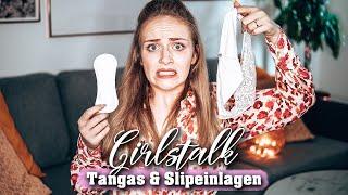 TRAGE ICH TANGAS ? Gibt es dafür Slipeinlagen ? - Girls Talk I Carina Spoon
