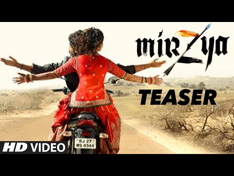 Mirzya Official Teaser Trailer
