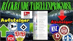 Tabellenprognose 2.Liga RÜCKRUNDE: Wer geht in die Bundesliga? - Wer in die 3.Liga?