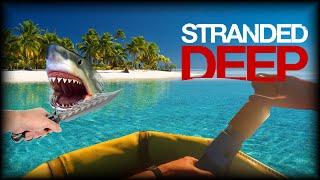 Stranded Deep | #3 LANDSHARK